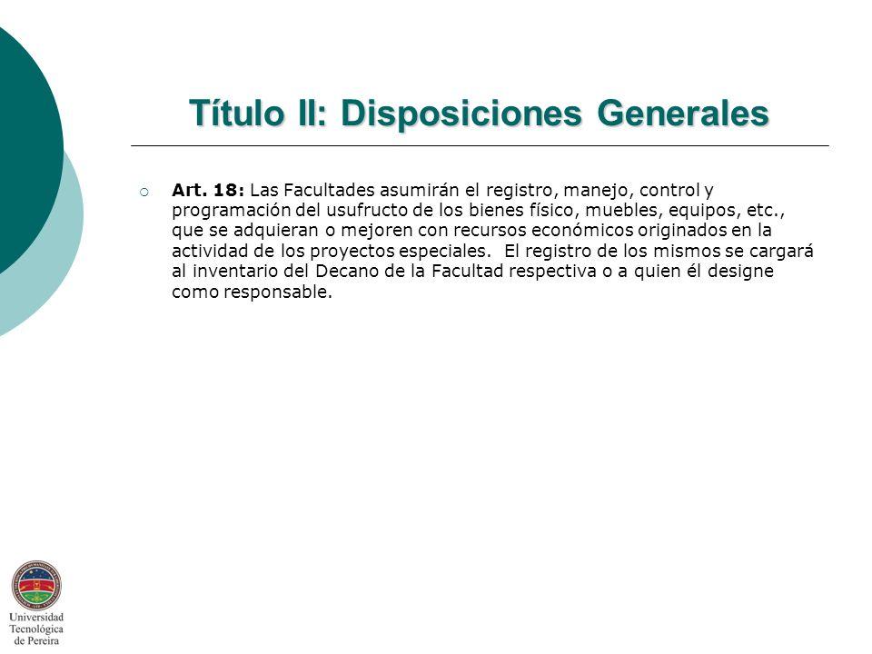 Título II: Disposiciones Generales