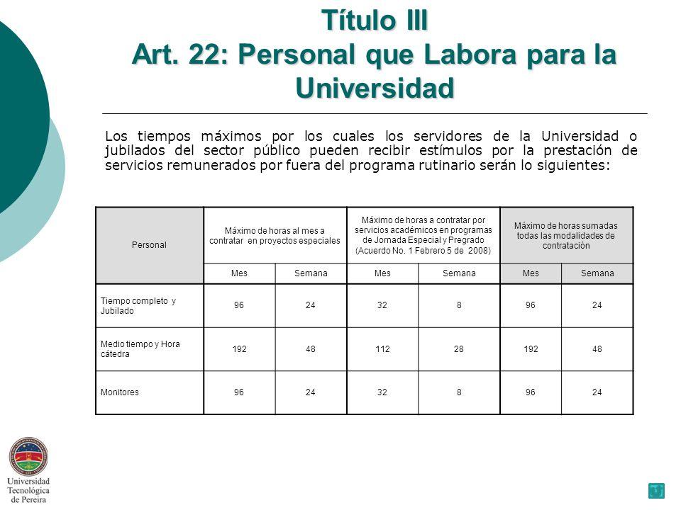Título III Art. 22: Personal que Labora para la Universidad