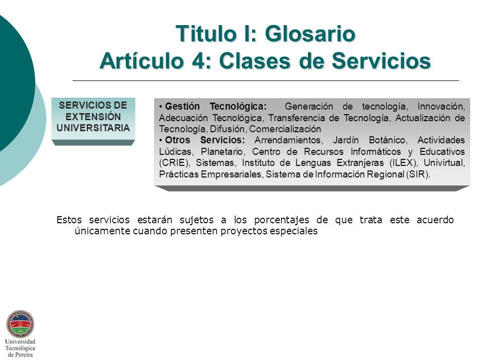 Titulo I: Glosario Artículo 4: Clases de Servicios
