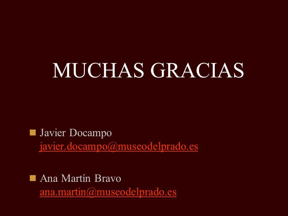 MUCHAS GRACIAS Javier Docampo javier.docampo@museodelprado.es