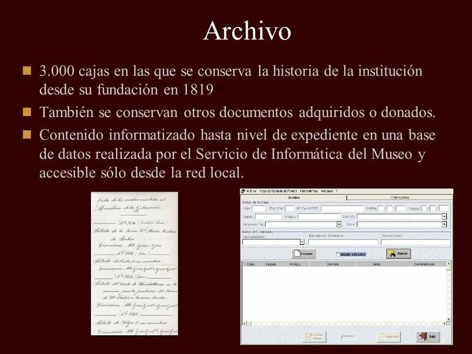 Archivo 3.000 cajas en las que se conserva la historia de la institución desde su fundación en 1819.