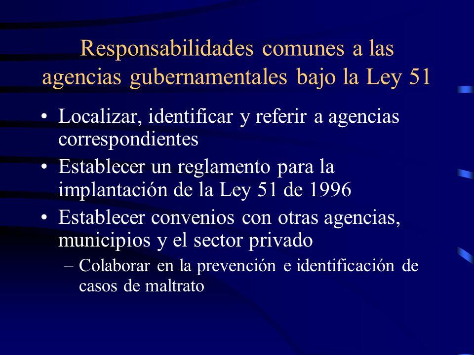 Responsabilidades comunes a las agencias gubernamentales bajo la Ley 51