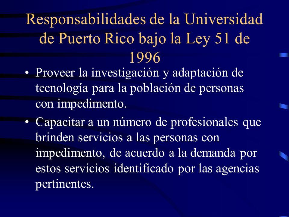 Responsabilidades de la Universidad de Puerto Rico bajo la Ley 51 de 1996