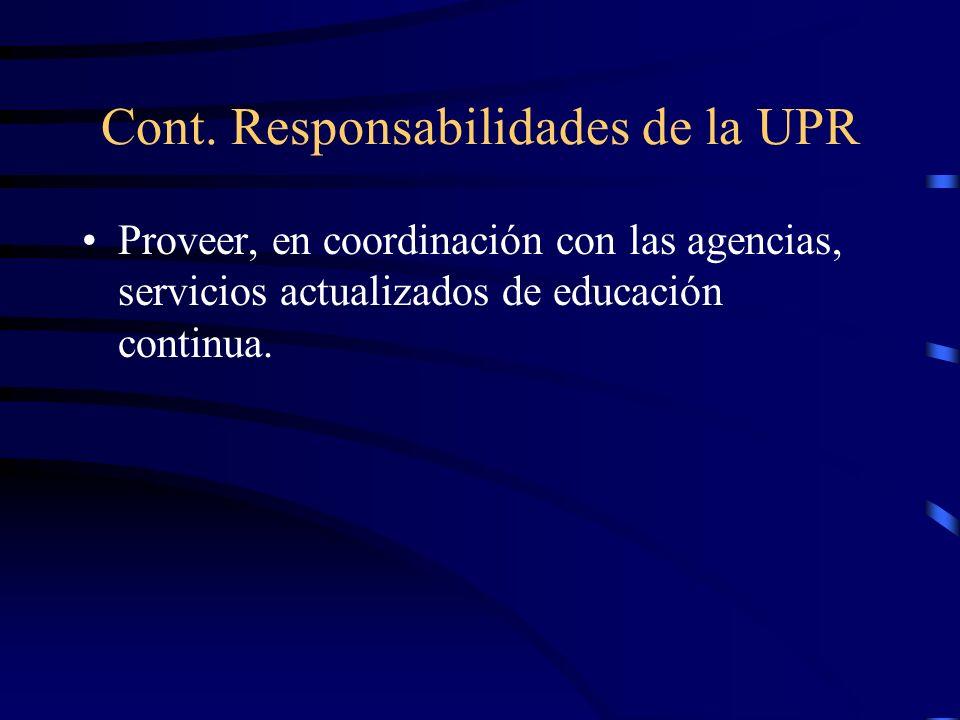 Cont. Responsabilidades de la UPR
