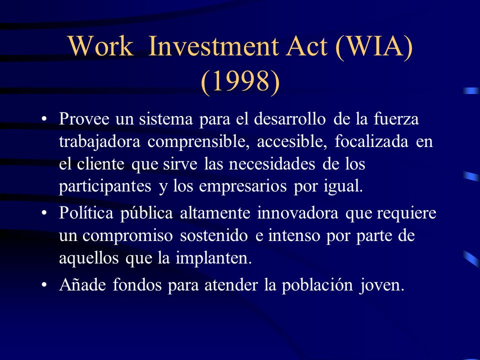 Work Investment Act (WIA) (1998)