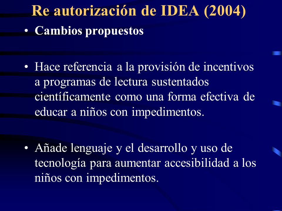 Re autorización de IDEA (2004)
