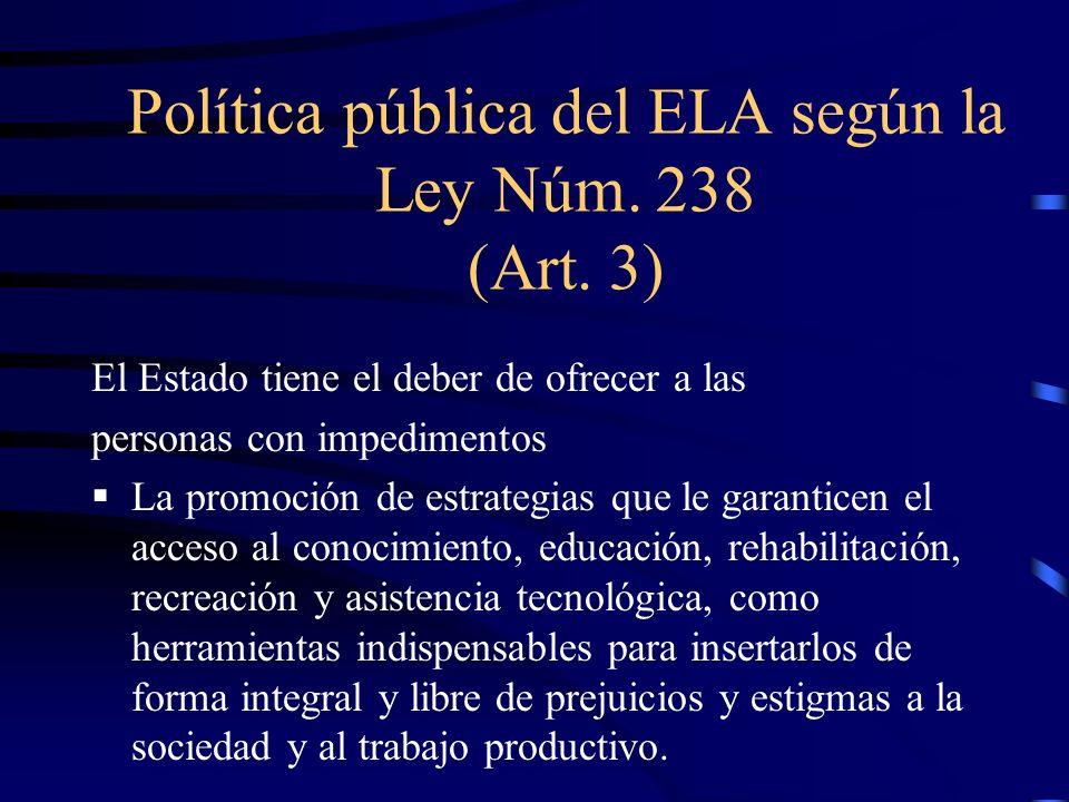 Política pública del ELA según la Ley Núm. 238 (Art. 3)