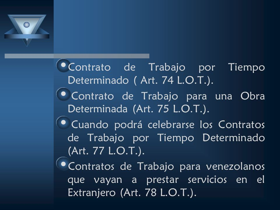 Contrato de Trabajo por Tiempo Determinado ( Art. 74 L.O.T.).