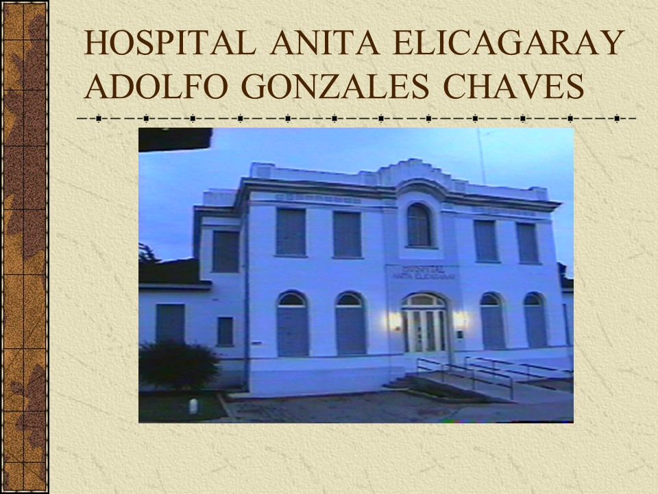 HOSPITAL ANITA ELICAGARAY ADOLFO GONZALES CHAVES