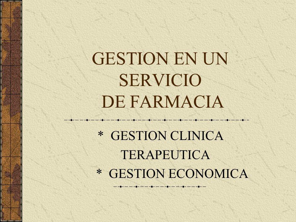 GESTION EN UN SERVICIO DE FARMACIA