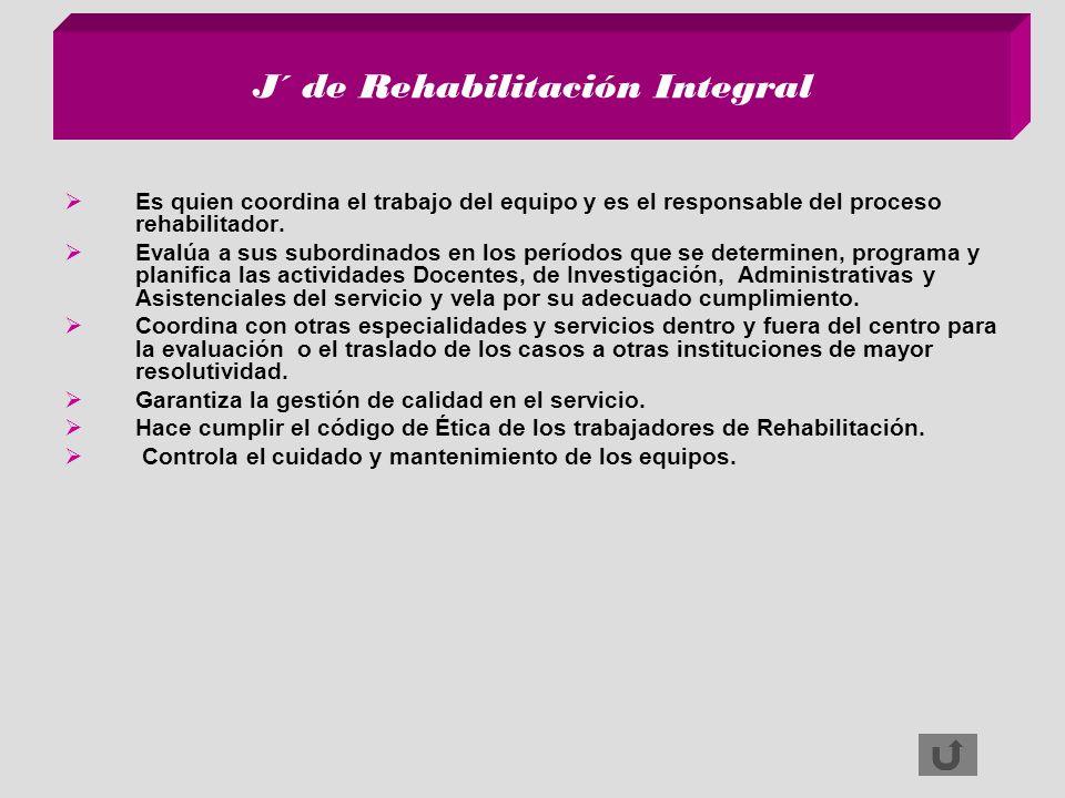 J´ de Rehabilitación Integral
