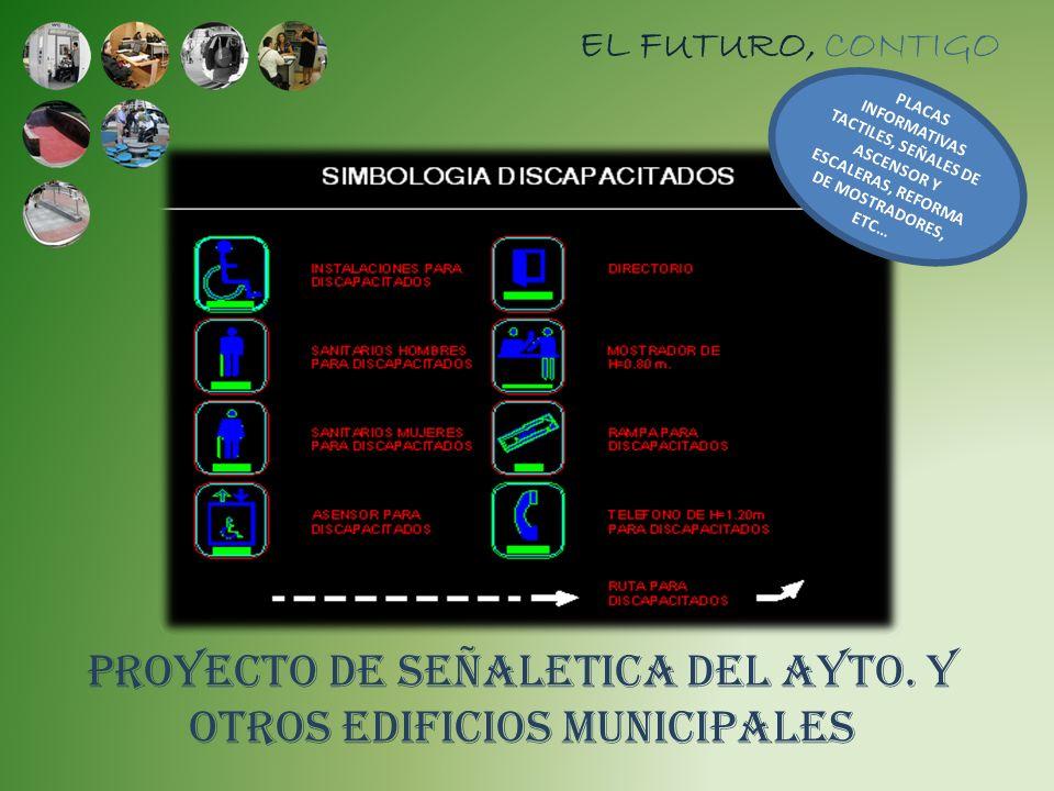 PROYECTO DE SEÑALETICA DEL AYTO. Y OTROS EDIFICIOS MUNICIPALES