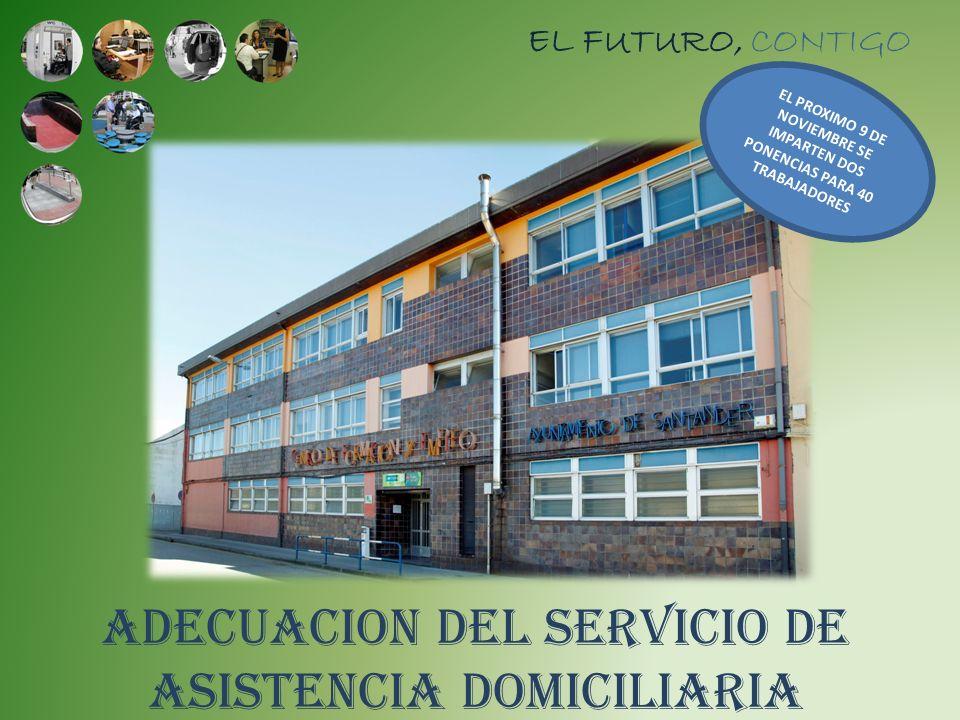 ADECUACION DEL SERVICIO DE ASISTENCIA DOMICILIARIA