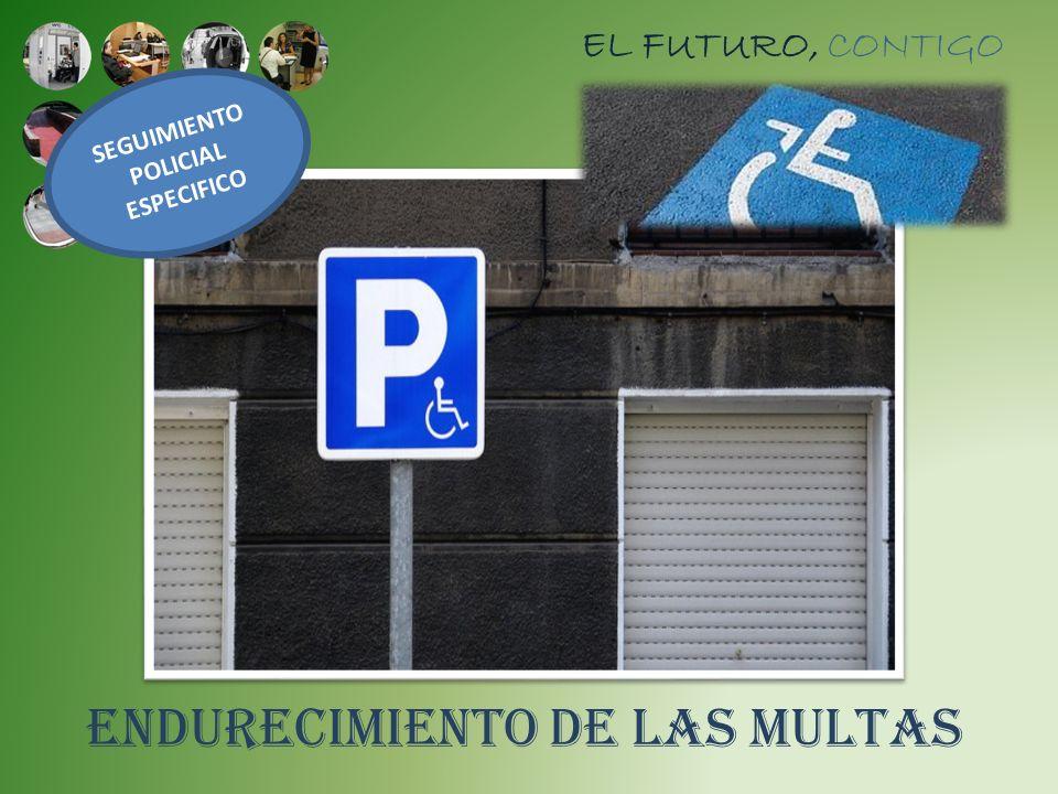 ENDURECIMIENTO DE LAS MULTAS