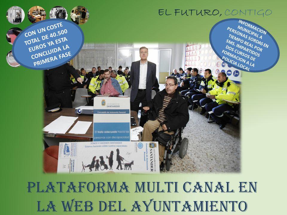 PLATAFORMA MULTI CANAL EN LA WEB DEL AYUNTAMIENTO