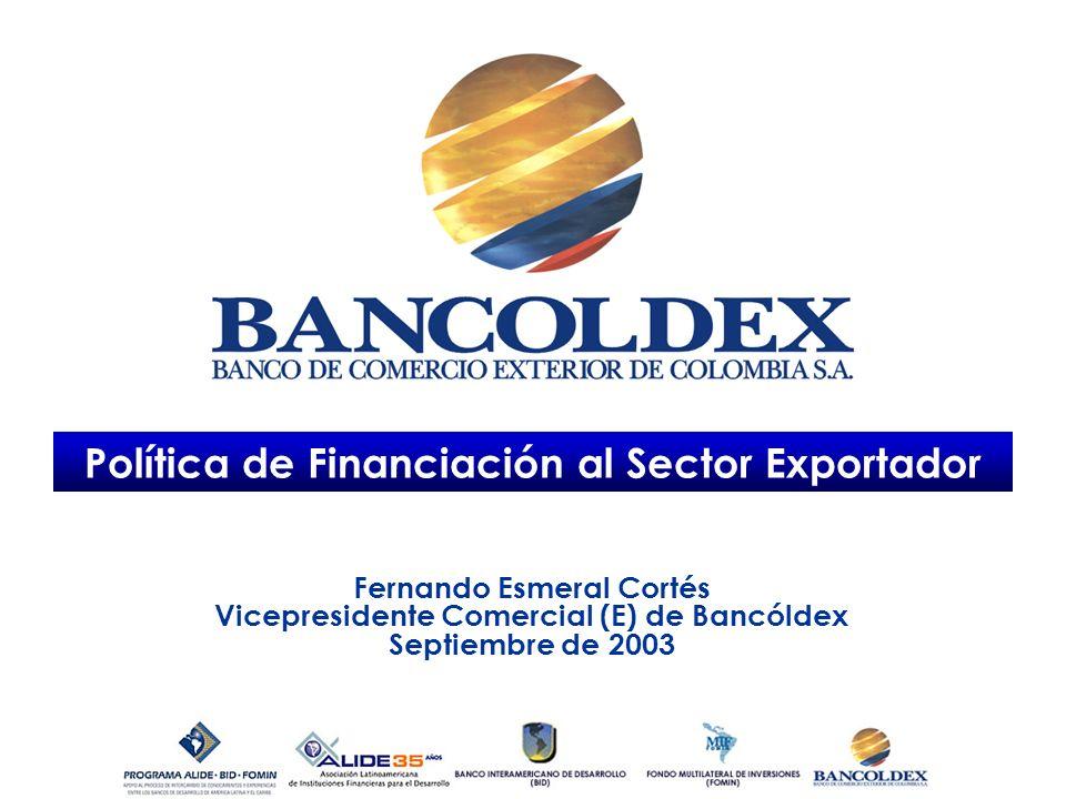 Política de Financiación al Sector Exportador Fernando Esmeral Cortés