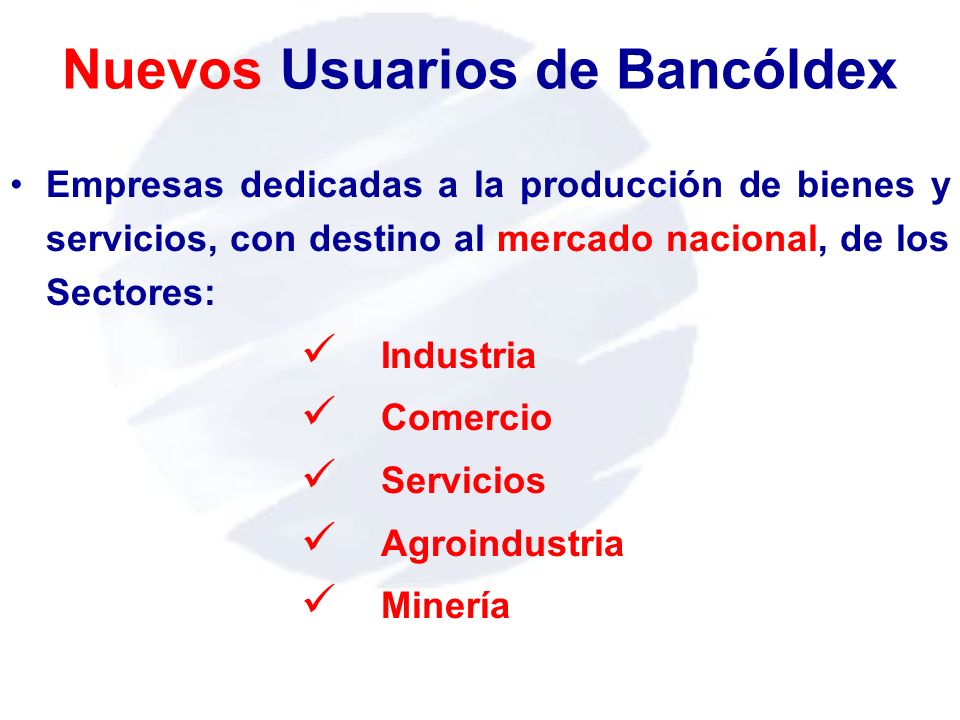 Nuevos Usuarios de Bancóldex