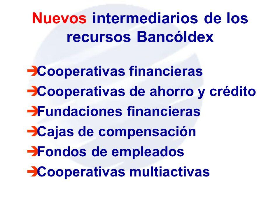 Nuevos intermediarios de los recursos Bancóldex