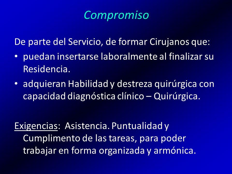 Compromiso De parte del Servicio, de formar Cirujanos que:
