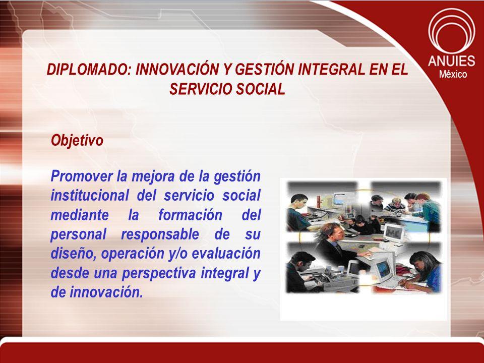 DIPLOMADO: INNOVACIÓN Y GESTIÓN INTEGRAL EN EL SERVICIO SOCIAL