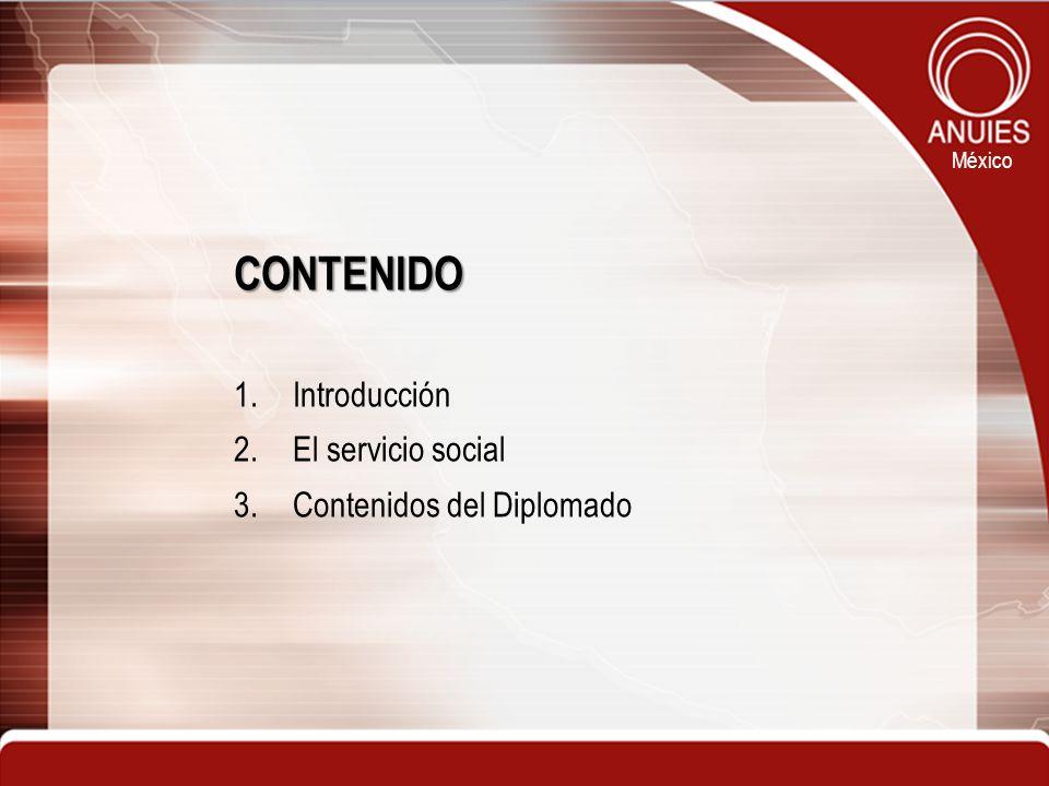 CONTENIDO Introducción El servicio social Contenidos del Diplomado