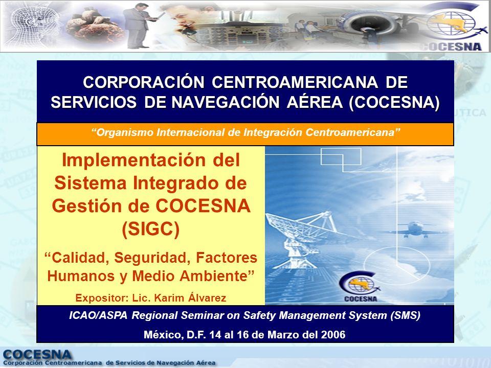 CORPORACIÓN CENTROAMERICANA DE SERVICIOS DE NAVEGACIÓN AÉREA (COCESNA)