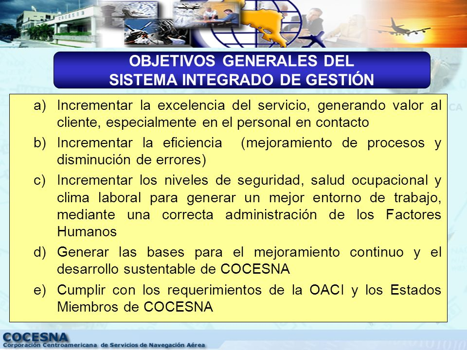 OBJETIVOS GENERALES DEL SISTEMA INTEGRADO DE GESTIÓN