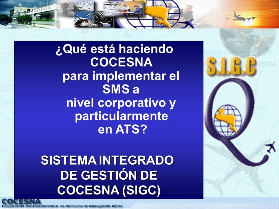 ¿Qué está haciendo COCESNA para implementar el SMS a nivel corporativo y particularmente en ATS