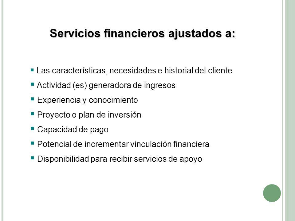 Servicios financieros ajustados a: