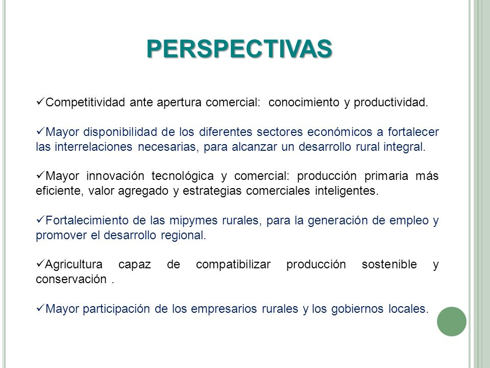 PERSPECTIVAS Competitividad ante apertura comercial: conocimiento y productividad.