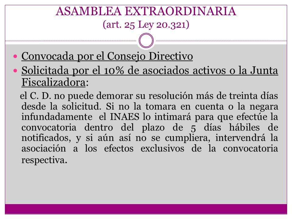 ASAMBLEA EXTRAORDINARIA (art. 25 Ley 20.321)
