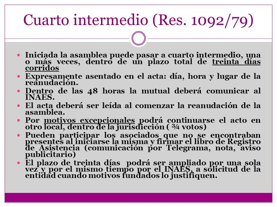 Cuarto intermedio (Res. 1092/79)