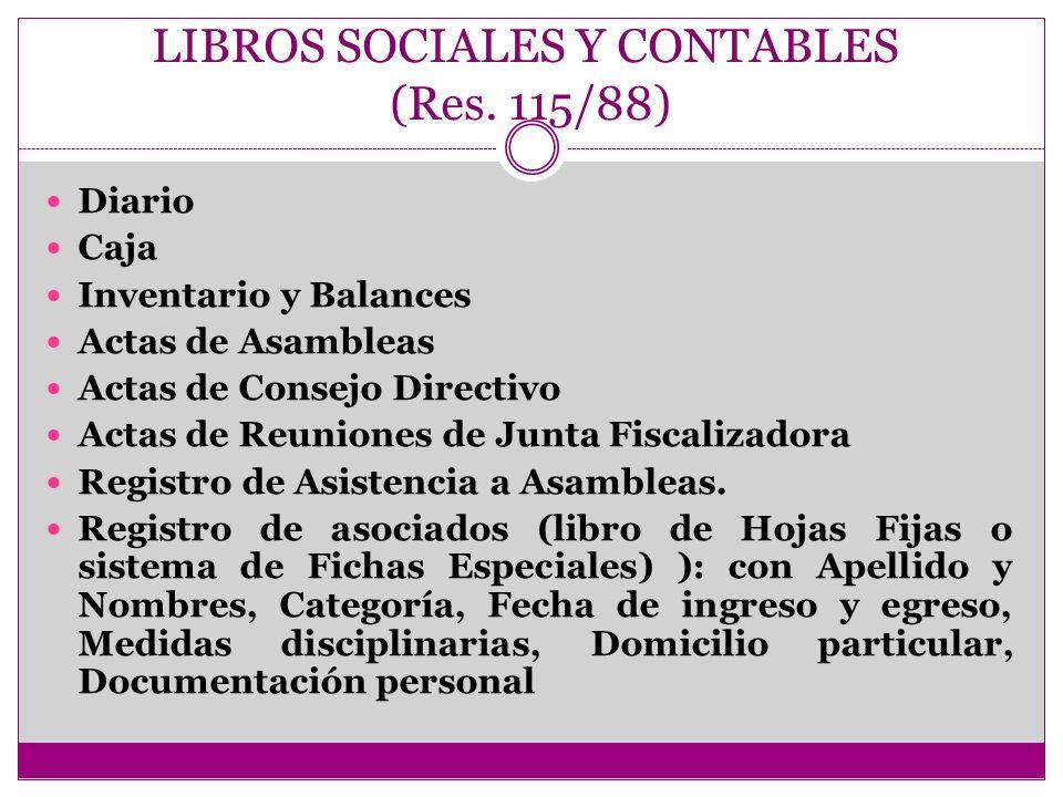 LIBROS SOCIALES Y CONTABLES (Res. 115/88)