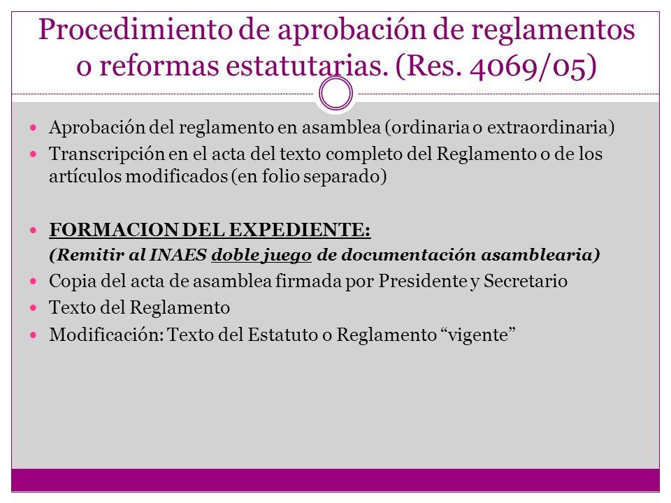 Procedimiento de aprobación de reglamentos o reformas estatutarias