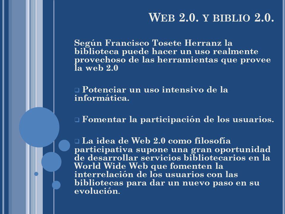 Web 2.0. y biblio 2.0.