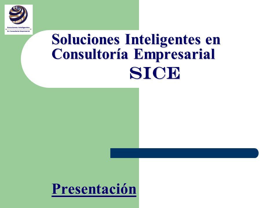 Soluciones Inteligentes en Consultoría Empresarial SICE Presentación