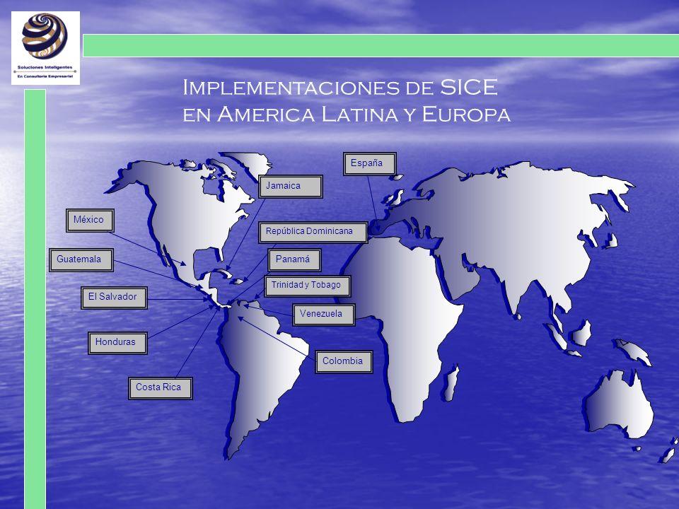 Implementaciones de SICE en America Latina y Europa