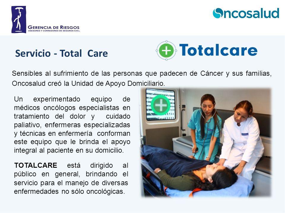 Servicio - Total Care Sensibles al sufrimiento de las personas que padecen de Cáncer y sus familias, Oncosalud creó la Unidad de Apoyo Domiciliario.