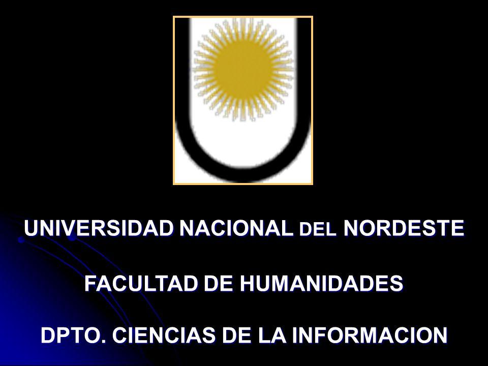 UNIVERSIDAD NACIONAL DEL NORDESTE FACULTAD DE HUMANIDADES DPTO