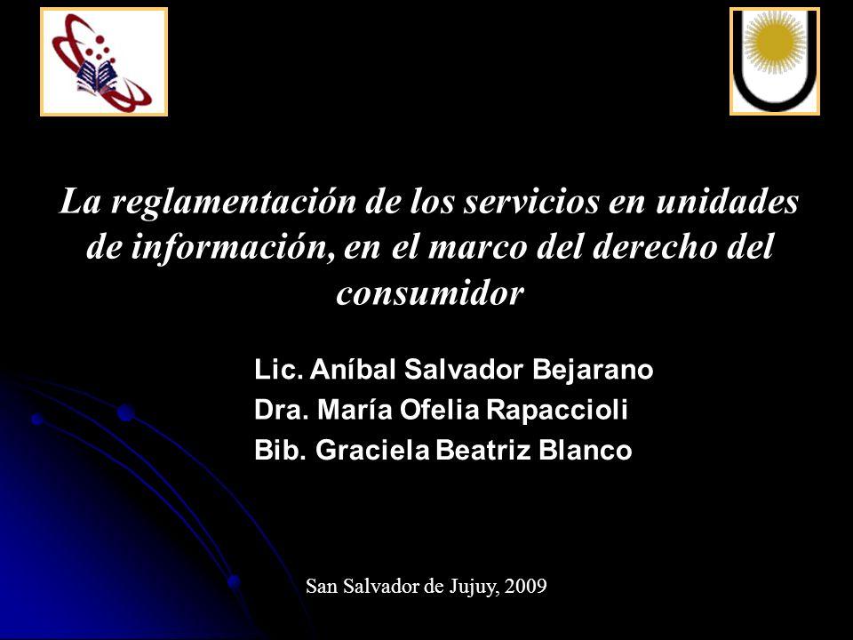 La reglamentación de los servicios en unidades de información, en el marco del derecho del consumidor