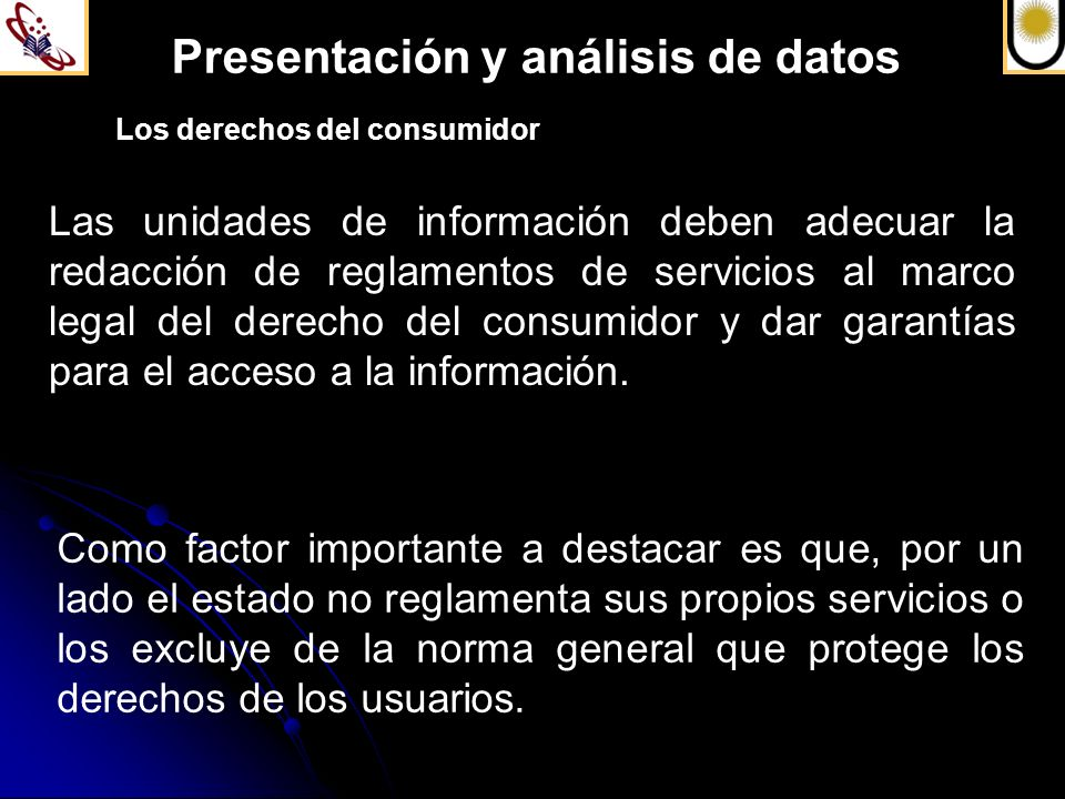 Presentación y análisis de datos Los derechos del consumidor