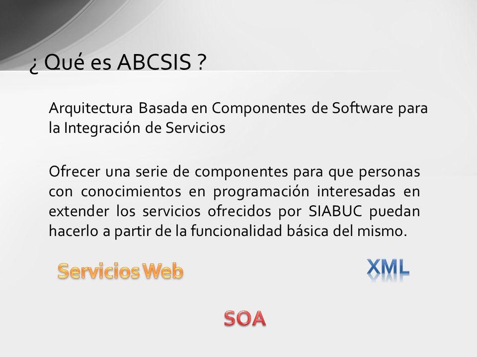 ¿ Qué es ABCSIS XML Servicios Web SOA
