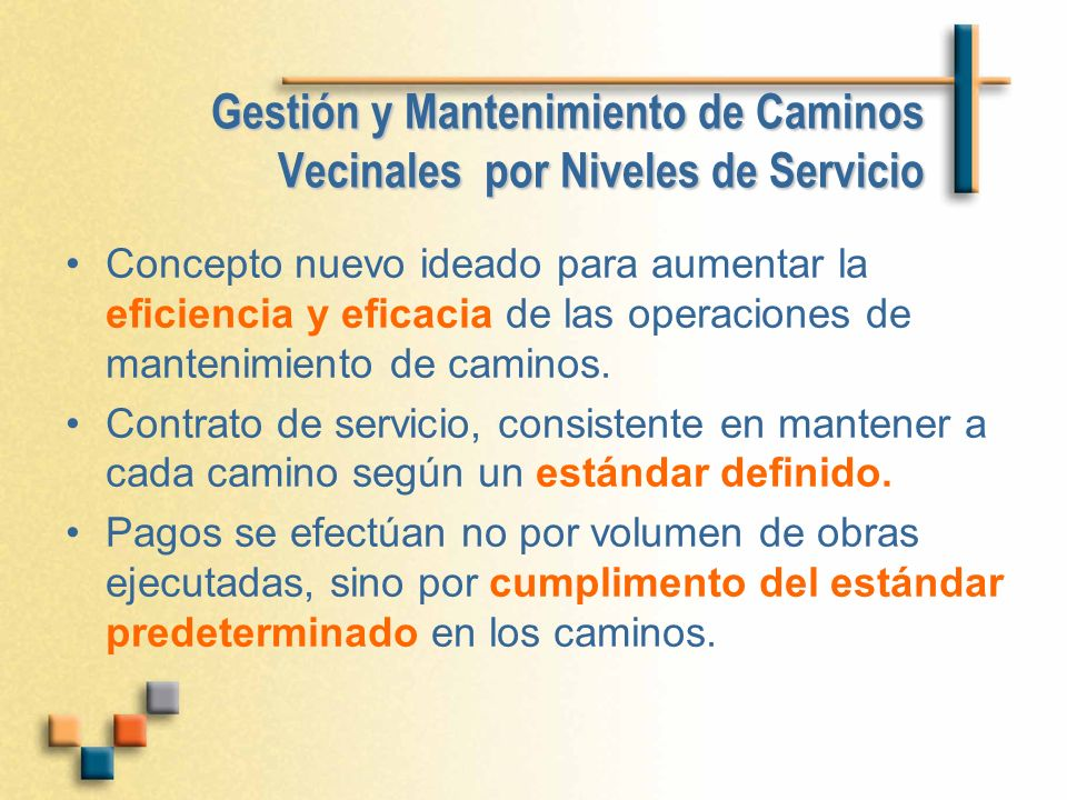 Gestión y Mantenimiento de Caminos Vecinales por Niveles de Servicio