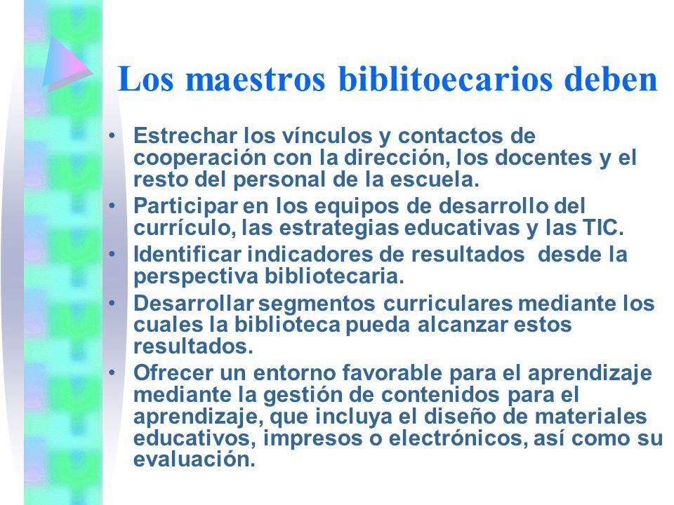 Los maestros biblitoecarios deben