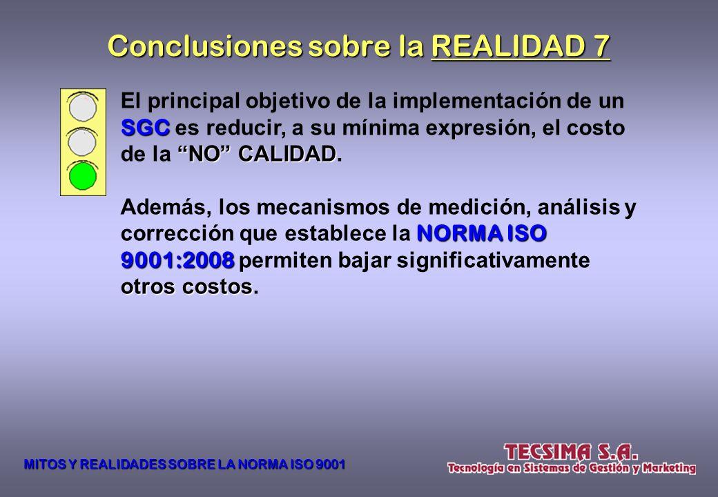 Conclusiones sobre la REALIDAD 7
