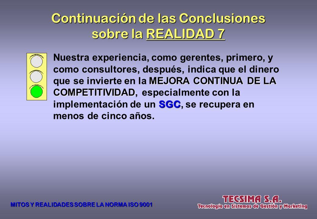 Continuación de las Conclusiones sobre la REALIDAD 7