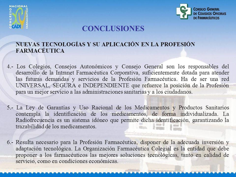 CONCLUSIONES NUEVAS TECNOLOGÍAS Y SU APLICACIÓN EN LA PROFESIÓN FARMACÉUTICA.