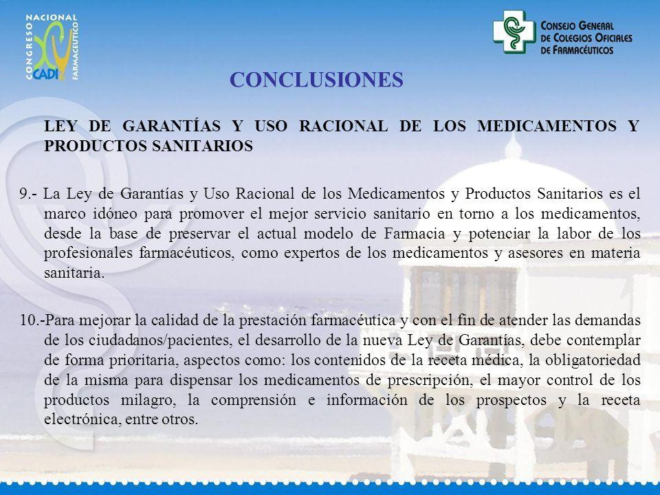 CONCLUSIONES LEY DE GARANTÍAS Y USO RACIONAL DE LOS MEDICAMENTOS Y PRODUCTOS SANITARIOS.