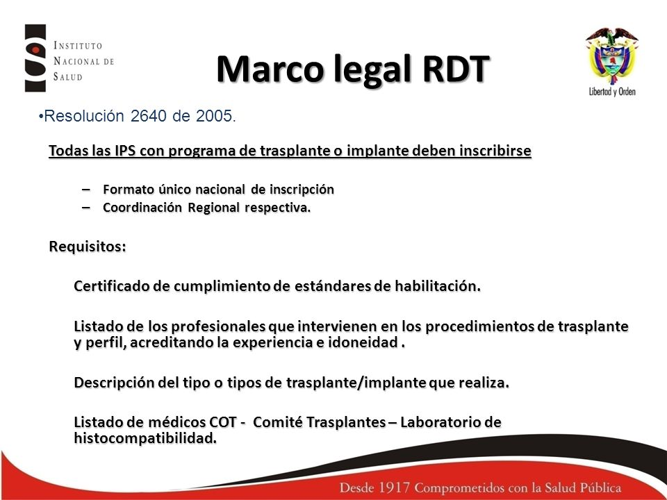 Marco legal RDT Resolución 2640 de 2005.