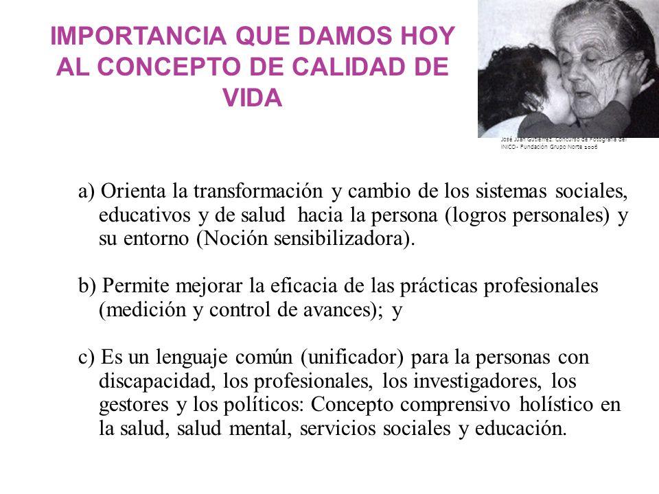 IMPORTANCIA QUE DAMOS HOY AL CONCEPTO DE CALIDAD DE VIDA